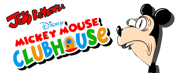 Disney Review #1: Mickey Mouse Clubhouse