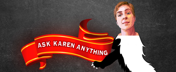 Honey Badger Radio: Ask Karen Straughan anything!